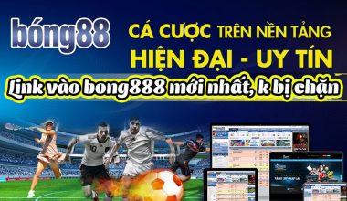 Link Vao Bong888 Moi Nhat Khong Bi Chan
